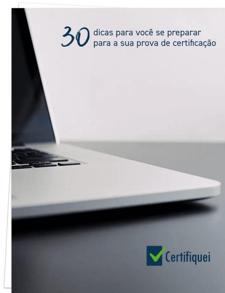 30 dicas para tirar sua certificação