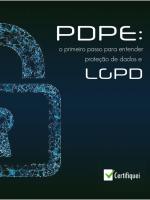 PDPE: Entenda Proteção de Dados e LGPD